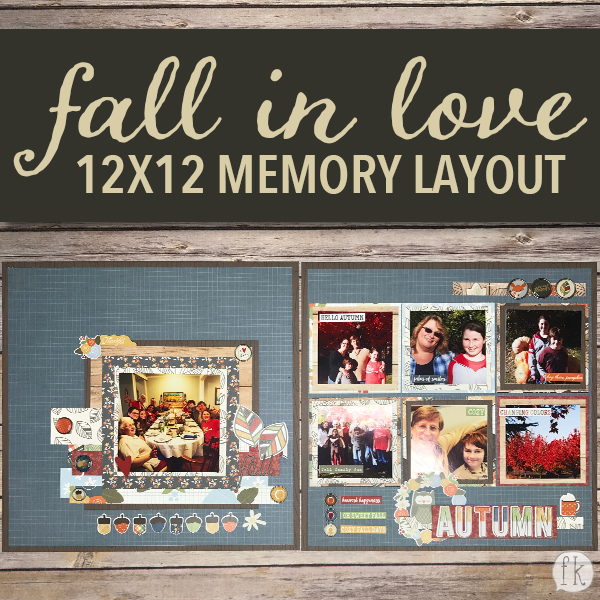Fall in Love 12x12 Memory Layout - Featured