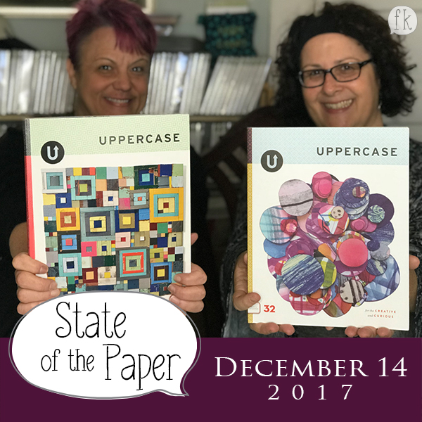 State of the Paper - December 14, 2017 - Uppercase Magazine & Planner Pops